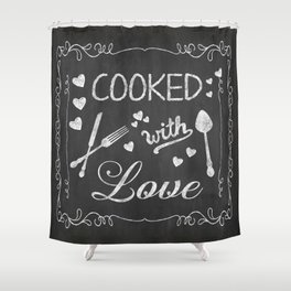 Cooked with Love Retro Chalkboard Sign Shower Curtain