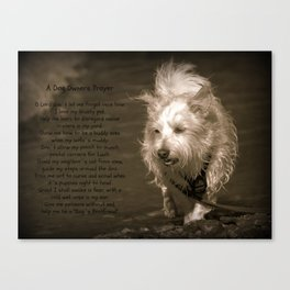 A Dog Owners Prayer Canvas Print