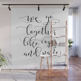 LOVE SIGN, We Go Together Like Copy And Paste,Love Art,Love Gift Idea,Darling Gift,Love You More Wall Mural