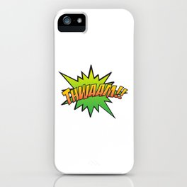 Thwaam!! iPhone Case