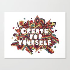 Create For Yourself (2) Canvas Print