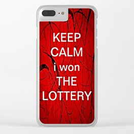 Keep Calm I Won The Lottery - phone cases for 6 - phone cases for 6s plus Clear iPhone Case