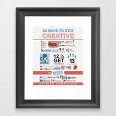 29 ways to stay creative  Framed Art Print
