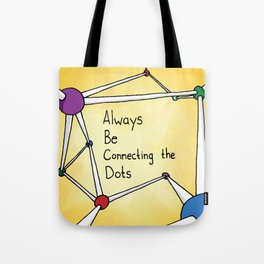 Always Be Connecting the Dots #ABCD Tote Bag