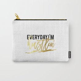 """GOLD FOIL PRINT """"Everyday im hustlin"""" print motivational typography poster printable quote office de Carry-All Pouch"""