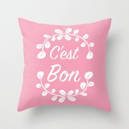 Inspirational French Quote in Pink Throw Pillow