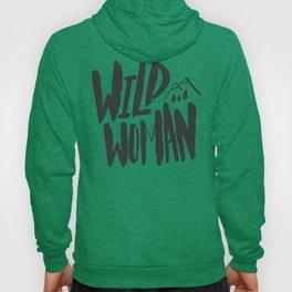 Wild Woman Hoody