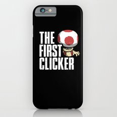 The First Clicker iPhone 6s Slim Case