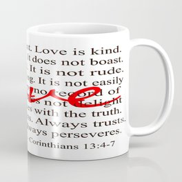 Love is Patient, Love is Kind. Coffee Mug