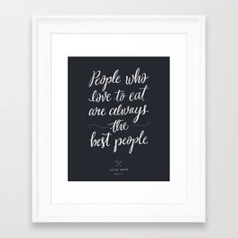 The Best People // Dark Framed Art Print