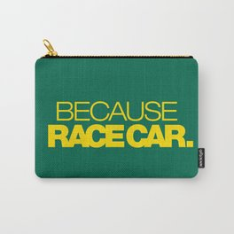 BECAUSE RACE CAR v5 HQvector Carry-All Pouch