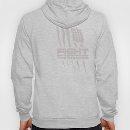 Fight the Powers Hoody