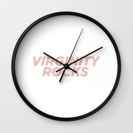 Virginity Rocks Wall Clock
