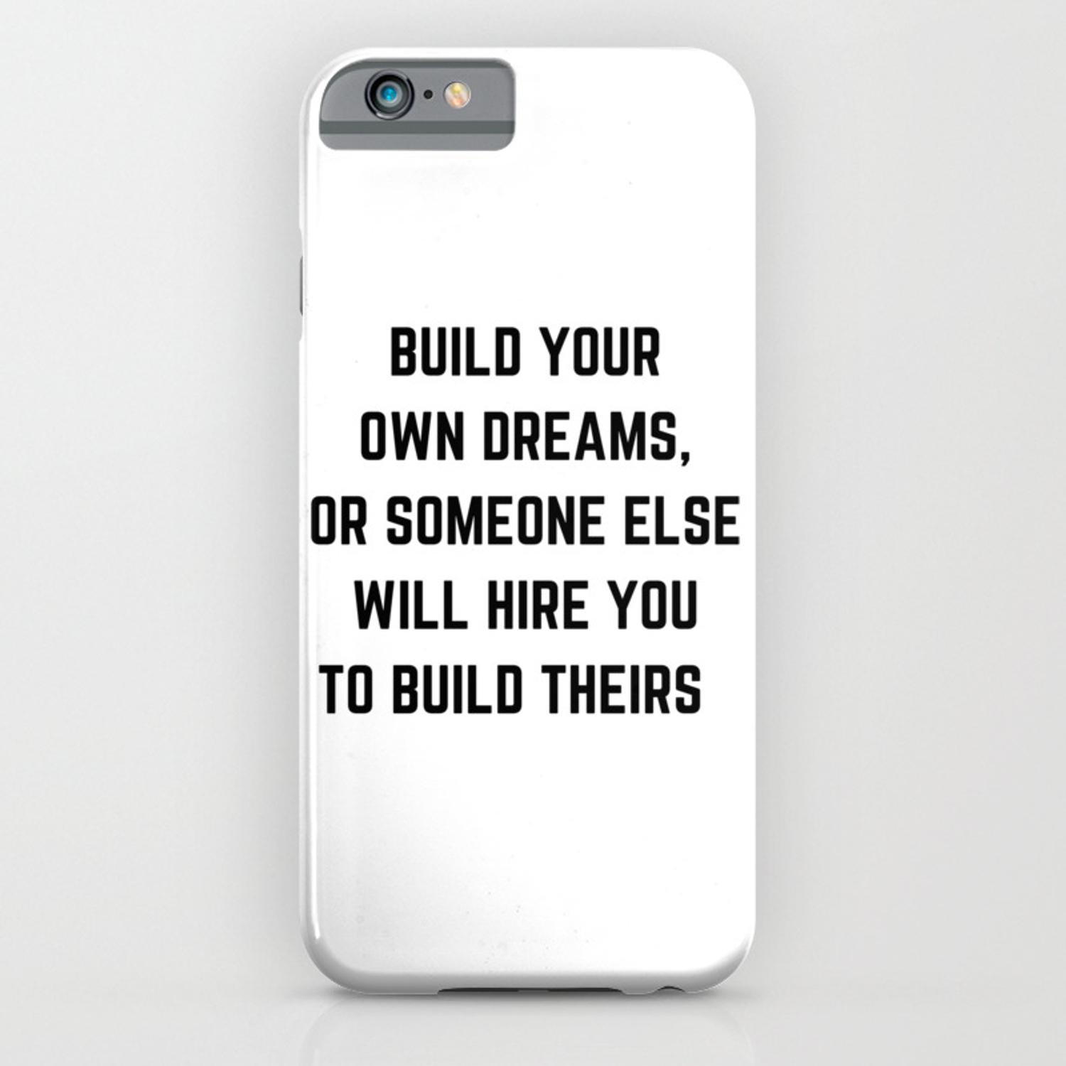 reputable site 96380 95304 BUILD YOUR OWN DREAMS iPhone Case