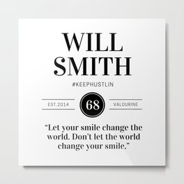 13  |  Will Smith Quotes | 190905 Metal Print