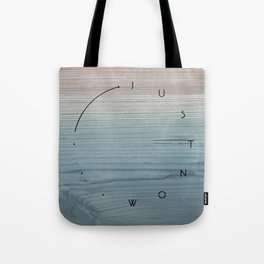 'Just now…' in weathered blue stain Tote Bag