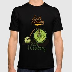 Eat slowly, eat healthy. A PSA for stressed creatives. Mens Fitted Tee MEDIUM Black