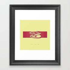 Stick like a gum Framed Art Print