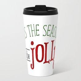 'Tis The Season To Be Jolly Travel Mug