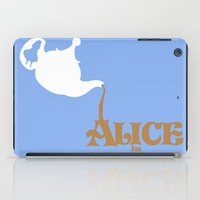 alice in wonderland iPad Cases featuring Alice in Wonderland by Citron Vert