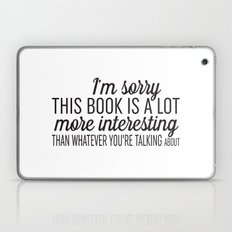 Sorry, This Book is Much More Interesting Laptop & iPad Skin