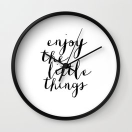 enjoy the little things,kitchen decor,dorm room decor,quote prints,typography poster,black and white Wall Clock
