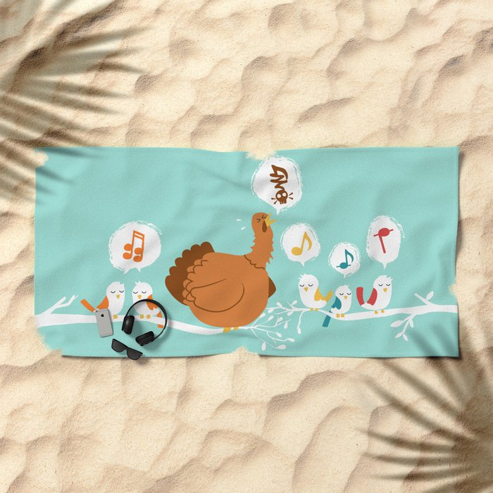 Its a sing along Beach Towel