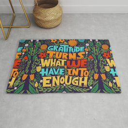 gratitude turns what we have into enough Rug