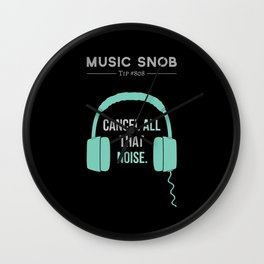Noise-Cancelling — Music Snob Tip #808 Wall Clock