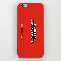 MY BEARD DEMANDS MORE. iPhone & iPod Skin