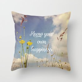 Know Your Own Happiness Throw Pillow