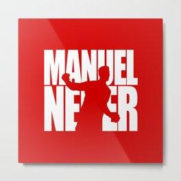 Name: Neuer Metal Print