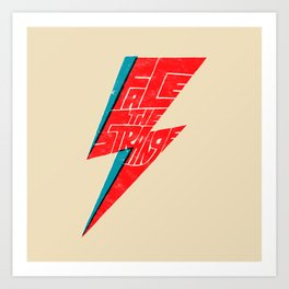 Face The Strange Art Print