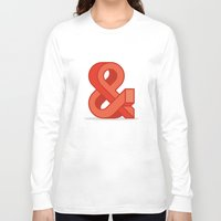 ampersand Long Sleeve T-shirts featuring Ampersand by Damien Faivre