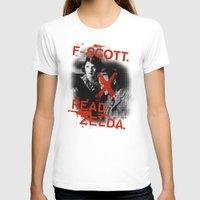fitzgerald T-shirts featuring F- Scott. Read Zelda. by Jack Shoegazer