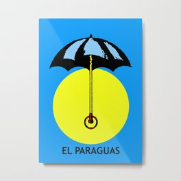 El Paraguas Loteria Mexican Pop Art Metal Print
