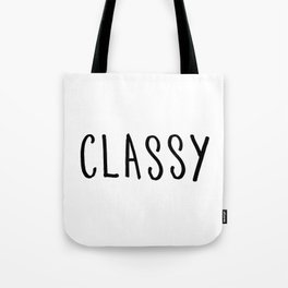 Classy Black hand lettering Tote Bag