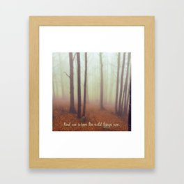 WILD QUOTES Framed Art Print