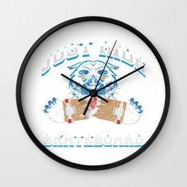 Just Ride Skateboard Skater Skateboarding Gift Wall Clock