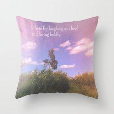 Loving Boldly Throw Pillow