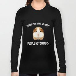 Guinea Pig Make me Happy People Wheek Gift Idea Long Sleeve T-shirt