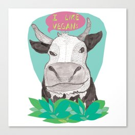 "cow says ""I like Vegans"" Canvas Print"