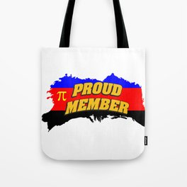 proud member - Gay Pride T-Shirt Tote Bag