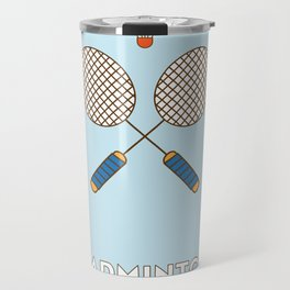 I am the sport! part2 badminton Travel Mug