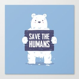 Save The Humans Canvas Print