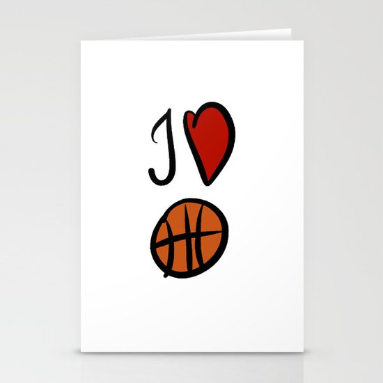 I love basketball  Stationery Cards