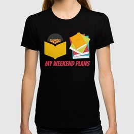 My Weekend Plans T-shirt