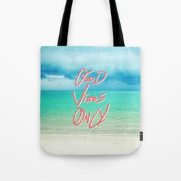 """""""Good Vibes Only""""  Quote - Turquoise Tropical Sandy Beach Tote Bag"""