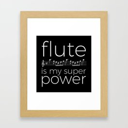 Flute is my super power (kv299) - black Framed Art Print