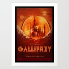 Travel to Gallifrey! Art Print